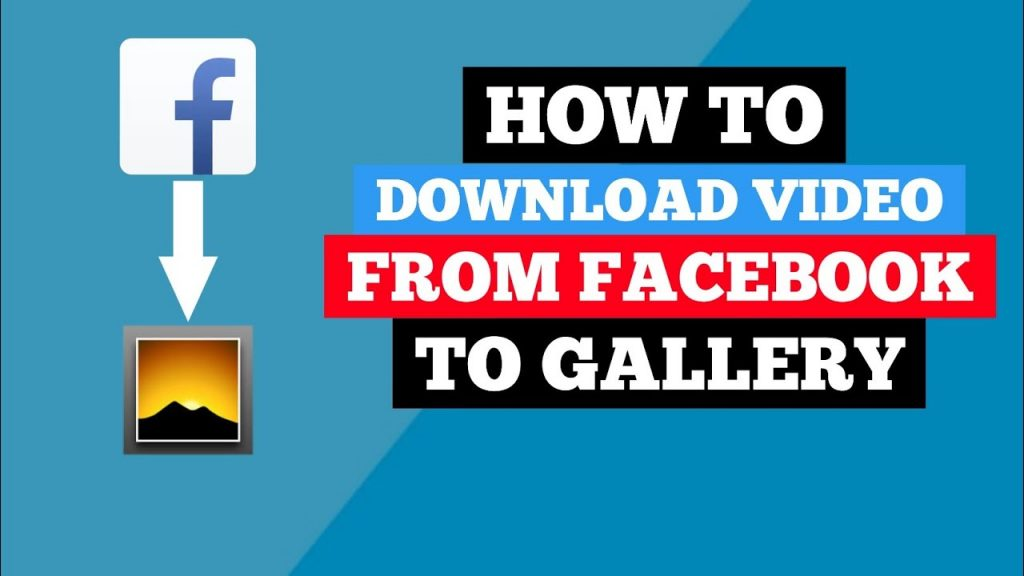 كيفية تنزيل فيديوهات من الفيسبوك